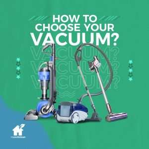 how to choose your vacuum